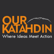 OUR KATAHDIN – PUBLIC NOTICE